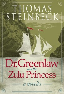 doctor-greenlaw-and-the-zulu-princess-steinbeck-cover